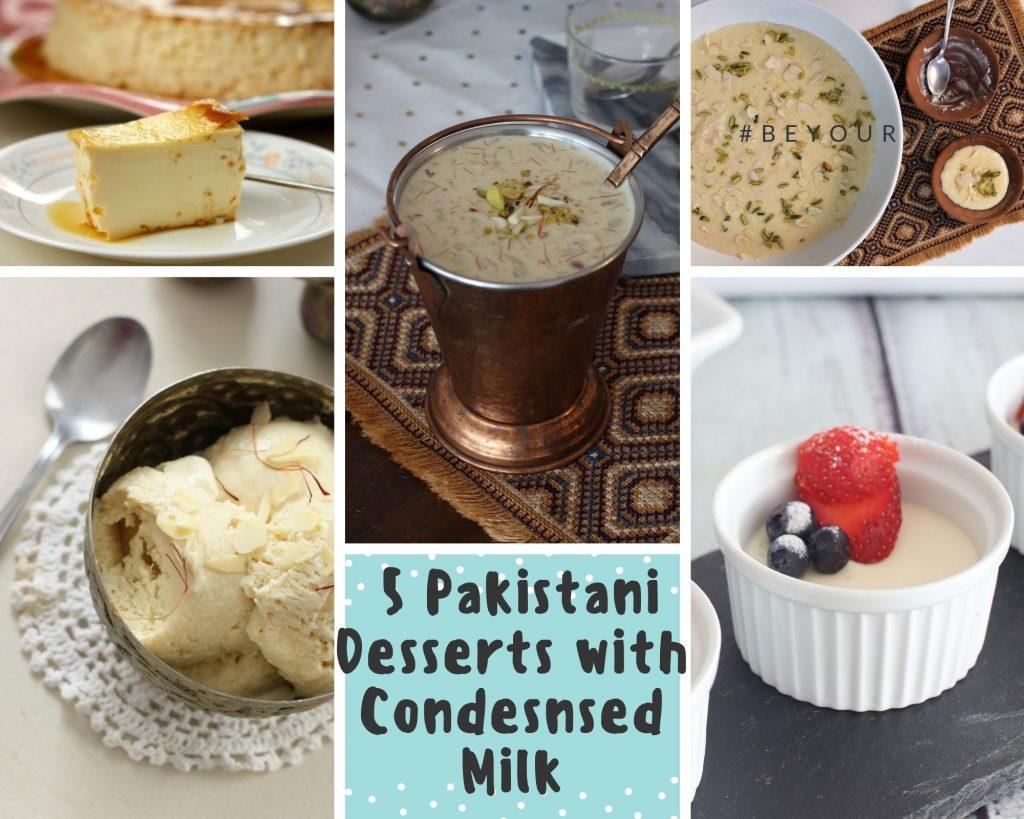 Pakistani Dessert REcipes with condensed milk